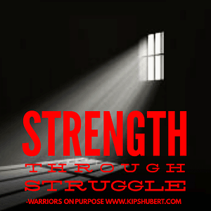Strength through struggle