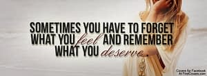 I do deserve better